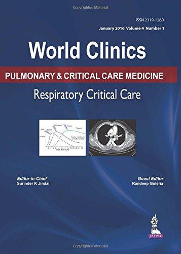 World Clinics: Pulmonary & Critical Care Medicine: Respiratory Critical Care: Volume 4, No. 1 (World Clinics: Pulmonary and Critical Care Medicine)