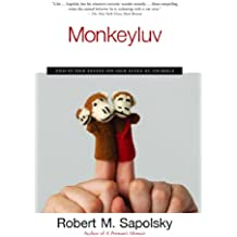 Monkeyluv: And Other Essays on Our Lives as Animals (English Edition)