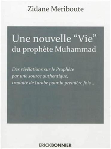 Une nouvelle vie du prophète Muhammad