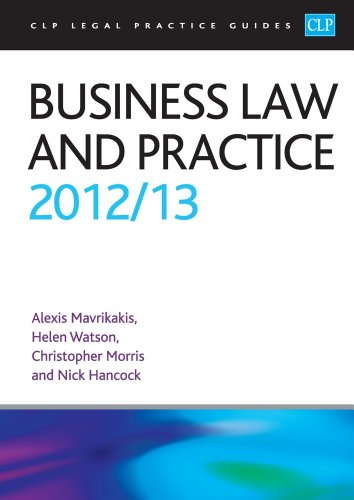 Business Law and Practice 2012/2013 (CLP Legal Practice Guides)
