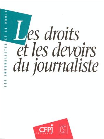Les droits et les devoirs du journaliste
