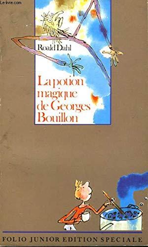 La potion magique de Georgres Bouillon