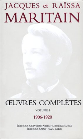 Oeuvres complètes, volume I, 1906-1920