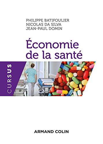 Economie de la santé (Économie) par Philippe Batifoulier