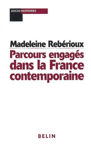 Parcours engagés dans la France contemporaine