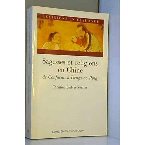 Sagesses et religions en Chine : De Confucius à Dengxiao Ping