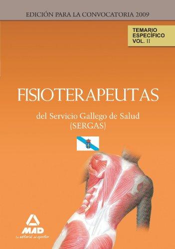 Fisioterapeutas Del Servicio Gallego De Salud (Sergas). Temario Parte Específica. Volumen Ii