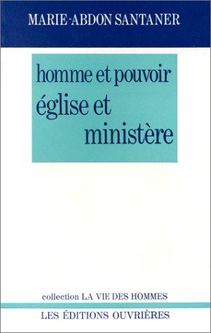 Homme et pouvoir, Eglise et ministère