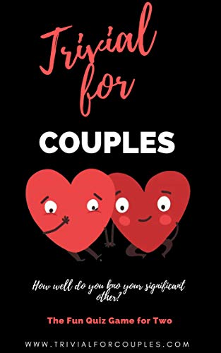 Trivial for Couples: THE FUN QUIZ GAME FOR TWO (English Edition)