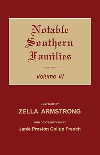 Notable Southern Families. Volume VI