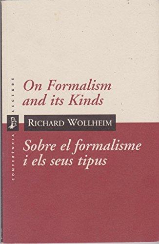 On Formalism and Its Kind por Richard Wollheim