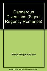 Dangerous Diversions (Signet Regency Romance)