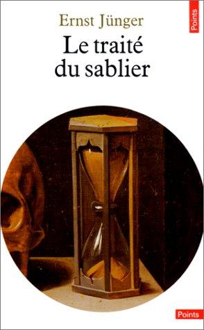 Le Traité du sablier par Ernst Jünger