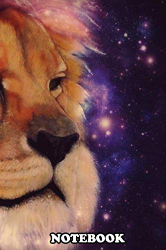 Notebook: Lion Acrylic Painting With A Starry Overlay Leo , Journal for Writing, College Ruled Size 6