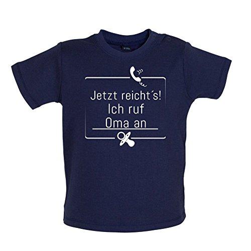 JETZT REICHT´S! ICH RUF OMA AN - Baby T-Shirt - Marineblau - 3 bis 6 Monate