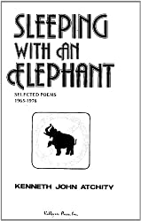 Sleeping with an Elephant: Selected Poems, 1965-1976