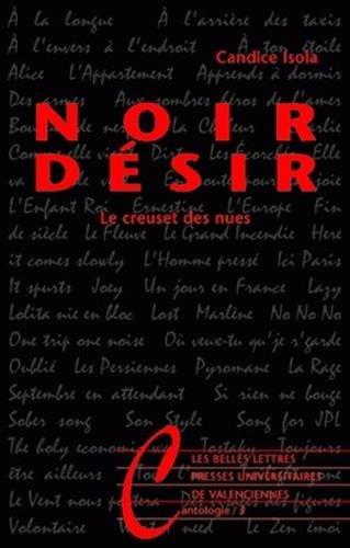 Noir Désir: Le creuset des nues