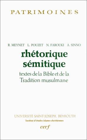 Rhétorique sémitique : Textes de la Bible et de la Tradition musulmane par Collectif