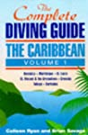 The Complete Diving Guide: The Caribb...