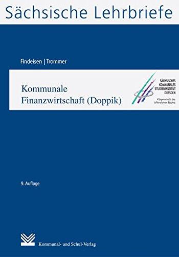 Kommunale Finanzwirtschaft (Doppik) (SL 6): Sächsische Lehrbriefe