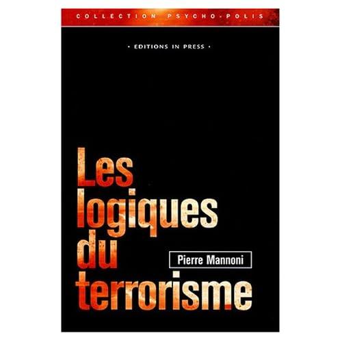 Les logiques du terrorisme