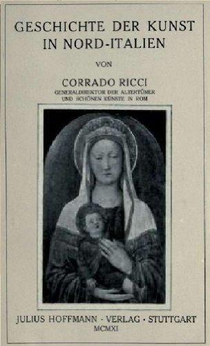 Geschichte der Kunst in Nord-Italien Ricci Kunst