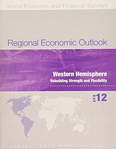 Regional Economic Outlook, Western Hemisphere, April 2012 (World Economic and Financial Surveys) by International Monetary Fund (2012-07-30) par International Monetary Fund
