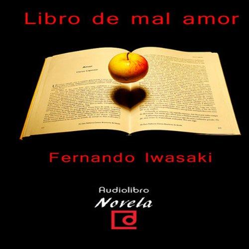 Libro de mal amor [The Book of Bad Love]  Audiolibri