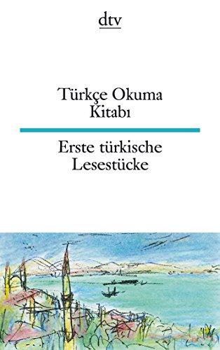 Türkçe Okuma Kitabı Erste türkische Lesestücke (dtv zweisprachig)