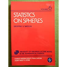 006: Statistics on Spheres (The University of Arkansas lecture notes in the mathematical sciences)