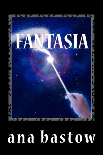Fantasia (Princesas de Astrogea nº 1) por Ana Bastow