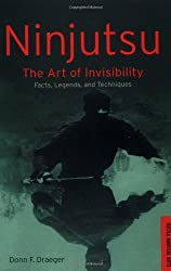 Ninjutsu: The Art of Invisibility (Tuttle Library of Martial Arts) by Donn F. Draeger (1992-03-15)