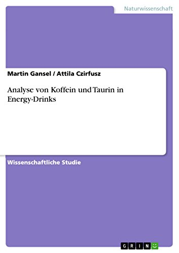 Energy Drinks Life (Analyse von Koffein und Taurin in Energy-Drinks)