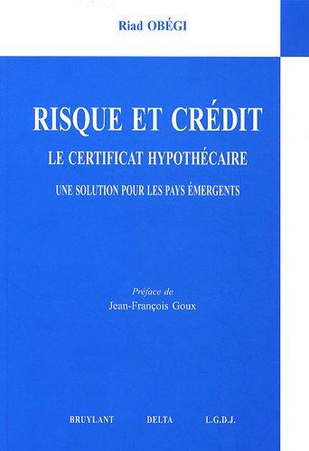 Risque et crédit - Le certificat hypothé