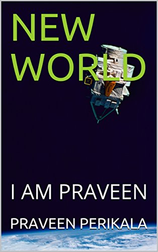 new-world-i-am-praveen-english-edition