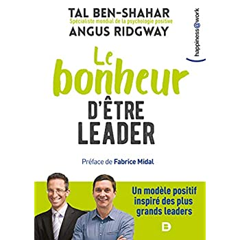 Bonheur d'être leader (le)