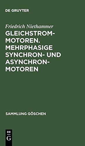 Gleichstrommotoren. Mehrphasige Synchron- und Asynchronmotoren (Sammlung G schen)