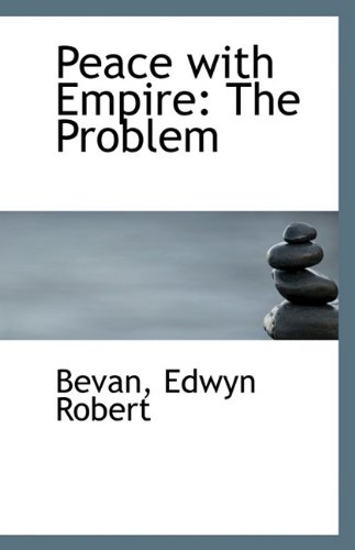 Peace with Empire: The Problem