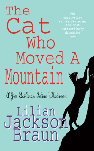 The Cat Who Moved a Mountain (The Cat Who… Mysteries, Book 13): An enchanting feline crime novel for cat lovers everywhere (The Cat Who...)