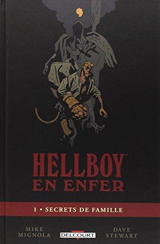 Hellboy en enfer T1 - Secrets de famille