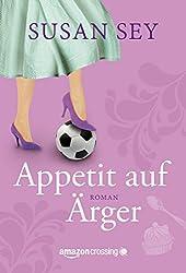 Appetit auf Ärger (German Edition)