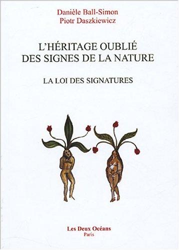 L'Hritage oubli des signes de la nature : La loi des signatures