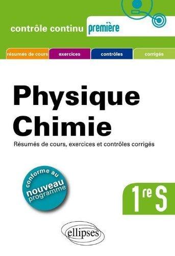 Physique Chimie Première S Conforme au Programme 2011 by Gérard Bidault (2011-08-30)