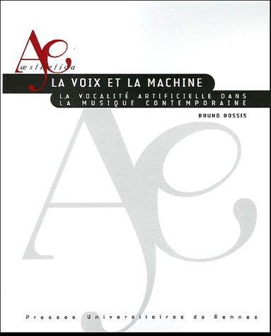 La voix et la machine : La vocalité artificielle dans la musique contemporaine