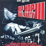 Hip Hop Soul Party Vol 3