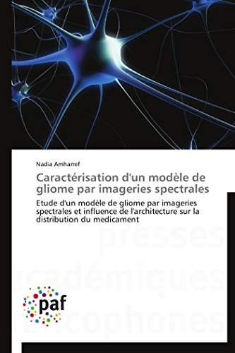 Caractérisation d'un modèle de gliome par imageries spectrales