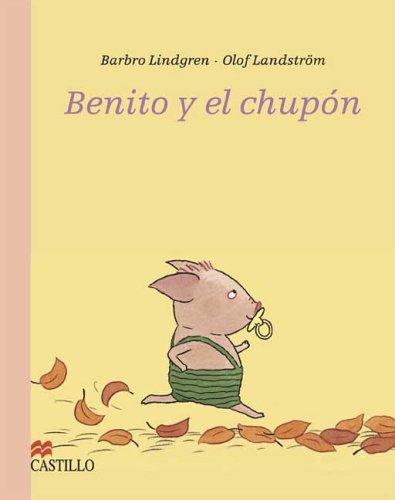 Preisvergleich Produktbild Benito y El Chupon (Castillo de La Lectura Preschool)