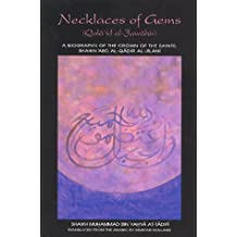 Necklaces of Gems (Qada'id Al-jawahir): A Biography of Shaikh 'Abd Al-Qadir Al-Jilani