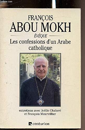 Les confessions d'un Arabe catholique
