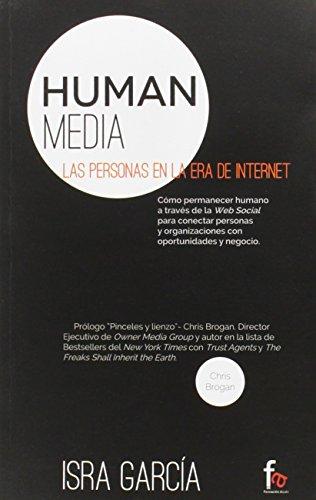 Human Media. Las Personas En La Era Internet (Administracion -...